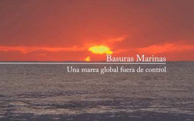 BASURAS MARINAS – UNA MAREA GLOBAL FUERA DE CONTROL