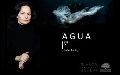"""""""AGUA"""" – exposición fotográfica de ISABEL MUÑOZ con la participación de la ASOCIACIÓN AMBIENTE EUROPEO – Galería Blanca Berlín– Madrid."""